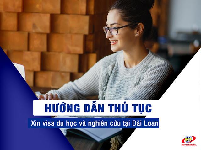 Du học Đài Loan: Hướng dẫn thủ tục xin visa du học