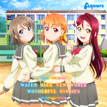 Aqours – WATER BLUE NEW WORLD / WONDERFUL STORIES (Single) [Download]