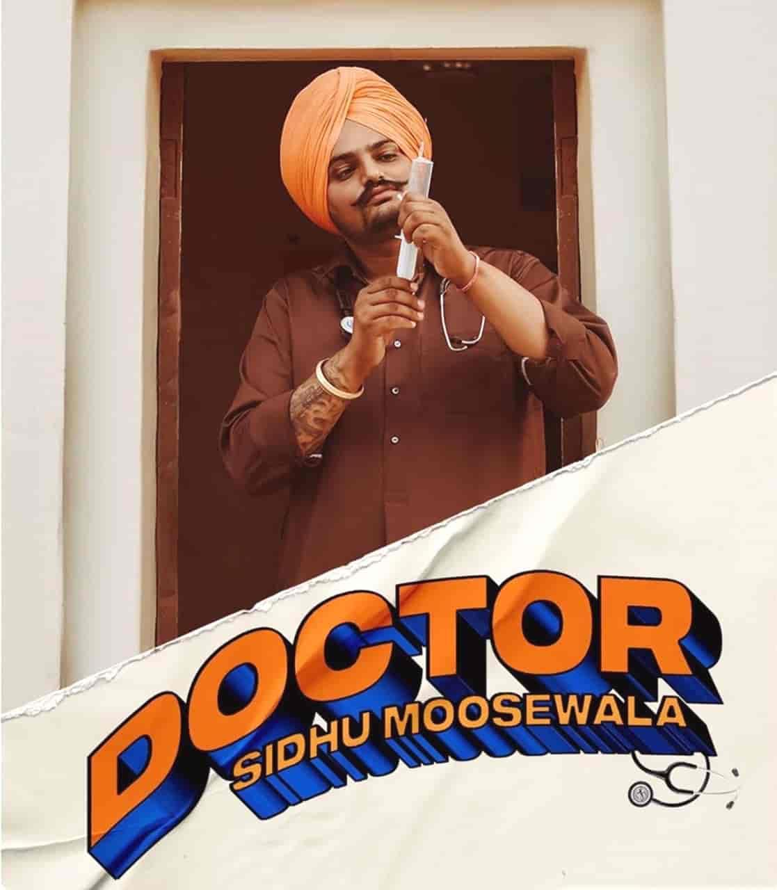 Doctor Punjabi Song Image By Sidhu Moose Wala