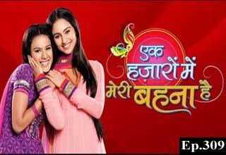 Ek Hazaaron Mein Meri Behna Hai Episode 309 - Dekho Drama TV - Dekho