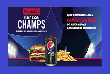Promoção BURGUER KING E PEPSI │ TOMA ESSA CHAMPS