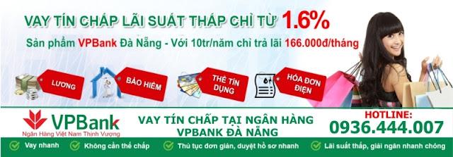 Vay tín chấp ngân hàng VPBank tại Đà Nẵng