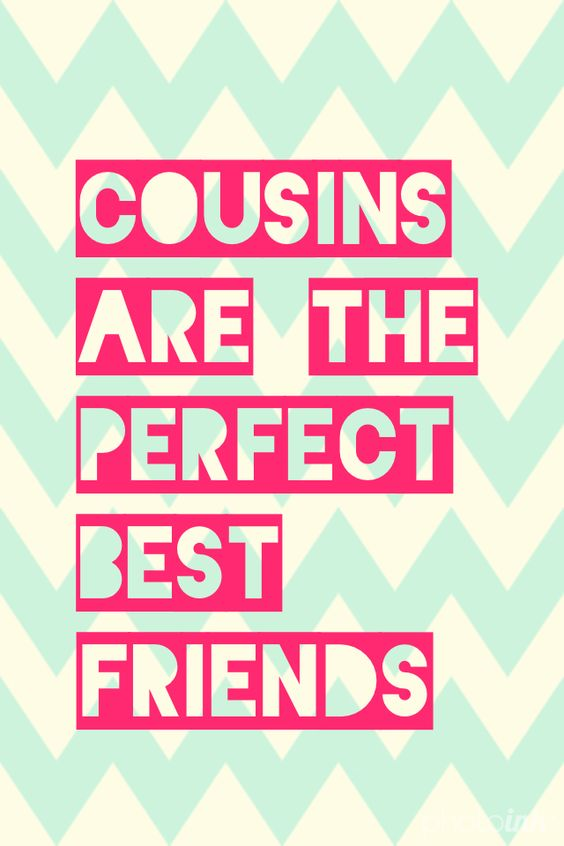 perfect quotes for cousins