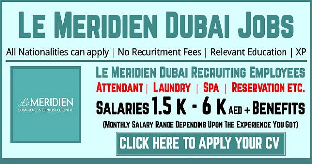Latest Jobs at LE MERIDIEN Hotel-DUBAI-UAE