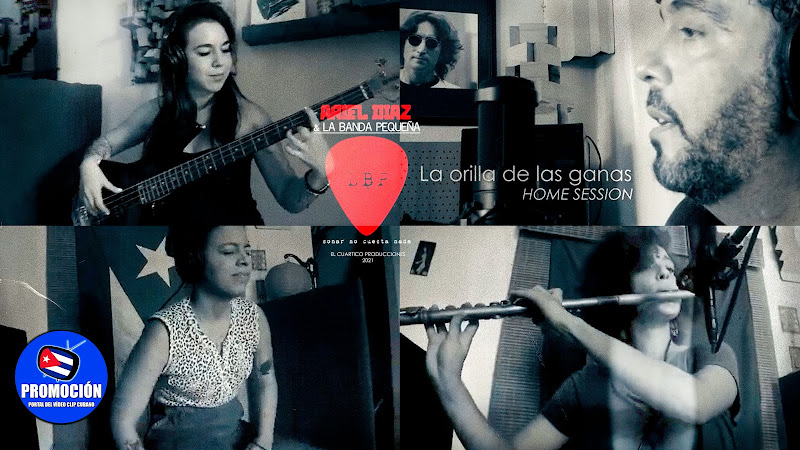 Ariel Díaz y La Banda Pequeña - ¨La orilla de las ganas¨ - Videoclip - El Cuartico Producciones. Portal Del Vídeo Clip Cubano. Música cubana. Cuba.