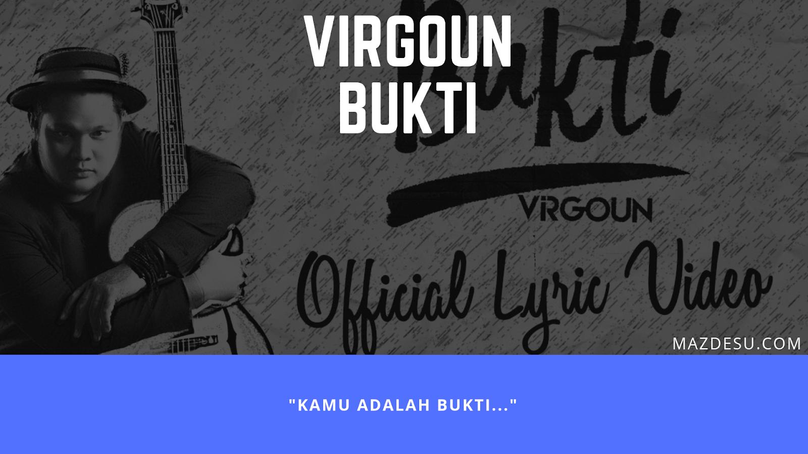 Lirik Lagu Virgoun – Bukti