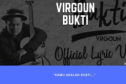 Virgoun - Bukti [Lirik + Review]