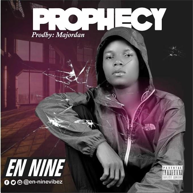 MUSIC: En Nine - Prophecy