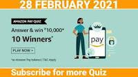 Amazon Pay Quiz Answers 28-Feb-2021 & Win 10,000