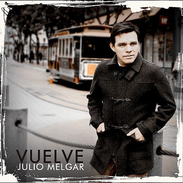 Julio Melgar – Vuelve 2011