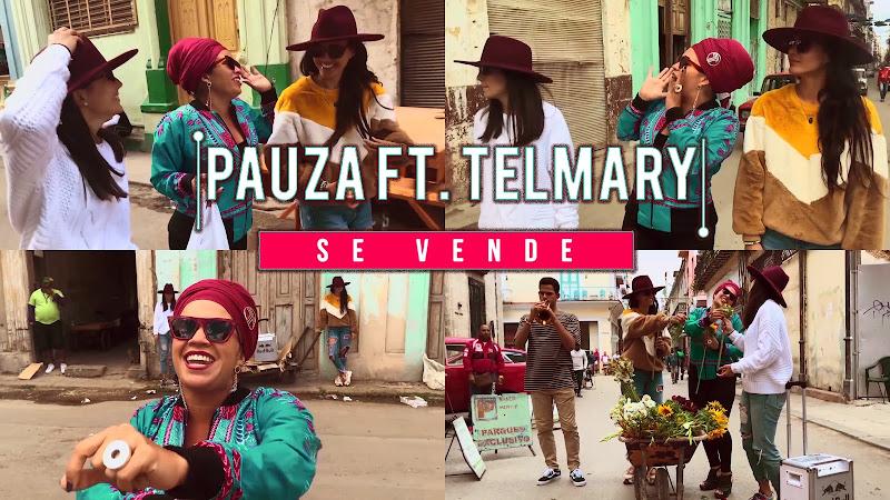 PAUZA & Telmary - ¨Se Vende¨ - Videoclip. Portal Del Vídeo Clip Cubano
