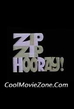 Zip Zip Hooray! (1965)