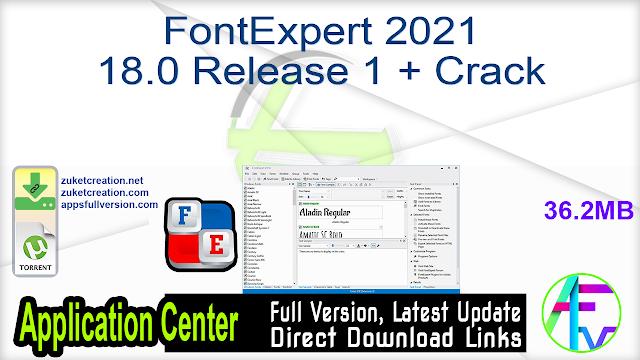 FontExpert 2021 18.0 Release 1 + Crack