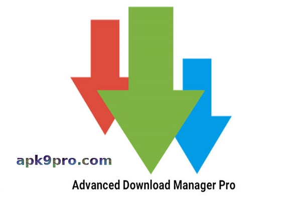 Advanced Download Manager Pro v9.0 Apk (Paid) + Mod File size 2 MB for android