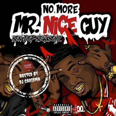mp3, mixtape, download, datpiff, livemixtapes, ben j, rap, hip hop, new music, album, No More Mr. Nice Guy
