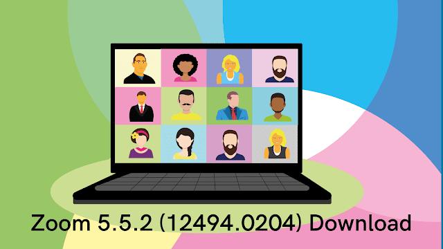 Zoom 5.5.2 Download Windows