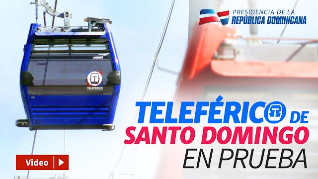 VIDEO: Teleférico de Santo Domingo en prueba