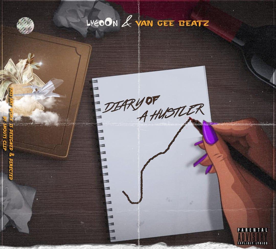 [Album] Lyeoon & Van gee beatz - Diary of a hustler - 9 tracks #Arewapublisize