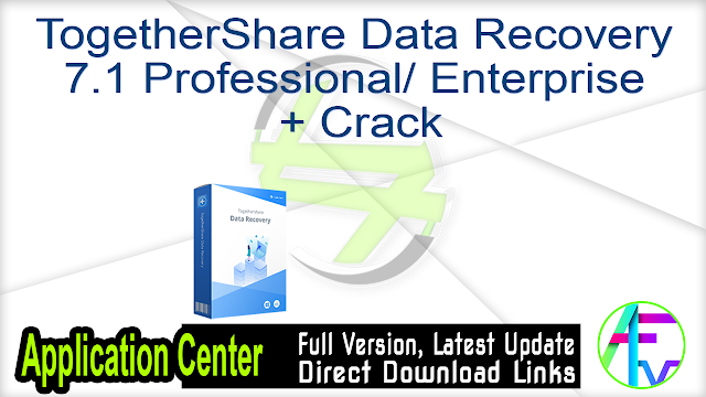 TogetherShare Data Recovery 7.1 Professional + Enterprise + Crack