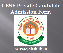 CBSE Private Candidate Admission Form