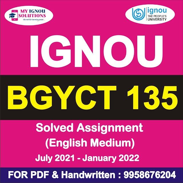 BGYCT 135 Solved Assignment 2021-22