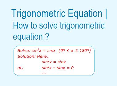 Trigonometric Equation | How to solve trigonometric equation ?