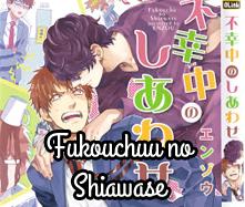 Fukouchuu no Shiawase