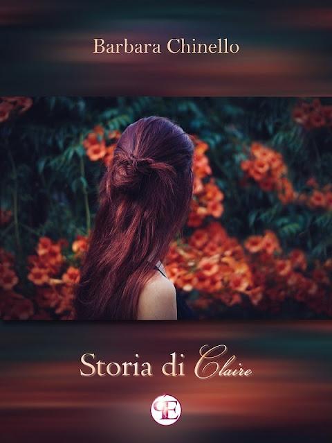 """Storia di Claire"""" di Barbara Chinello"""