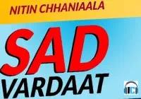 Sad Vardaat Lyrics | Nitin Chhaniaala & Rider