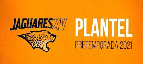 Plantel de Jaguares XV para la pretemporada #SLAR #SLAR2021