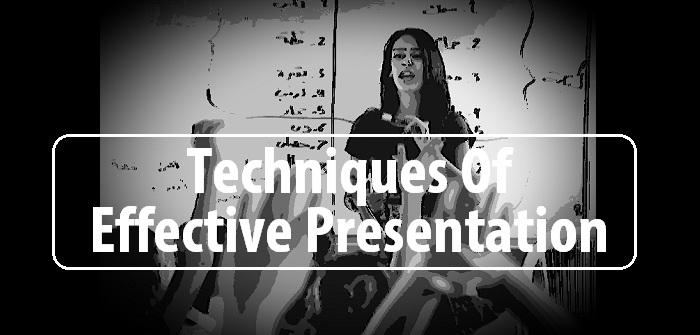 Techniques for effective presentation