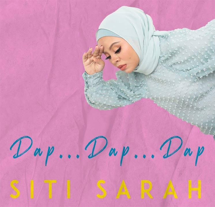 Lirik Lagu Siti Sarah - Dap Dap Dap