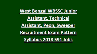 West Bengal WBSSC Junior Assistant, Technical Assistant, Peon, Sweeper Recruitment Exam Pattern Syllabus 2018 Govt Jobs Online