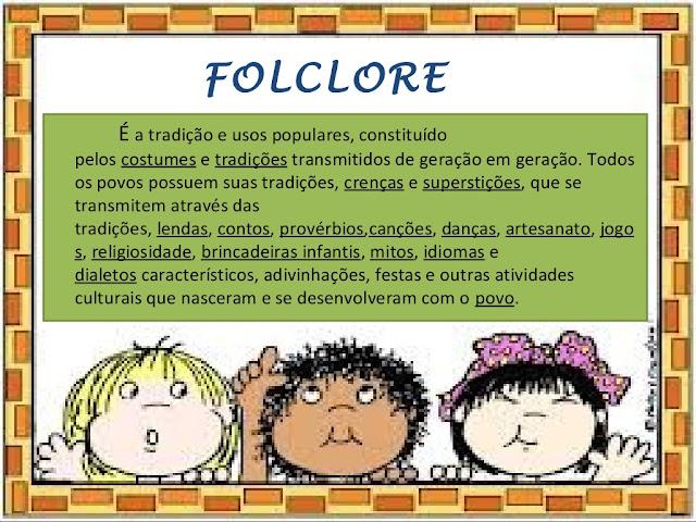O que é o folclore brasileiro?