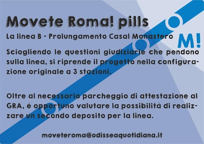 Movète Roma Pillola, numero 5 - La linea B, il prolungamento verso Casal Monastero