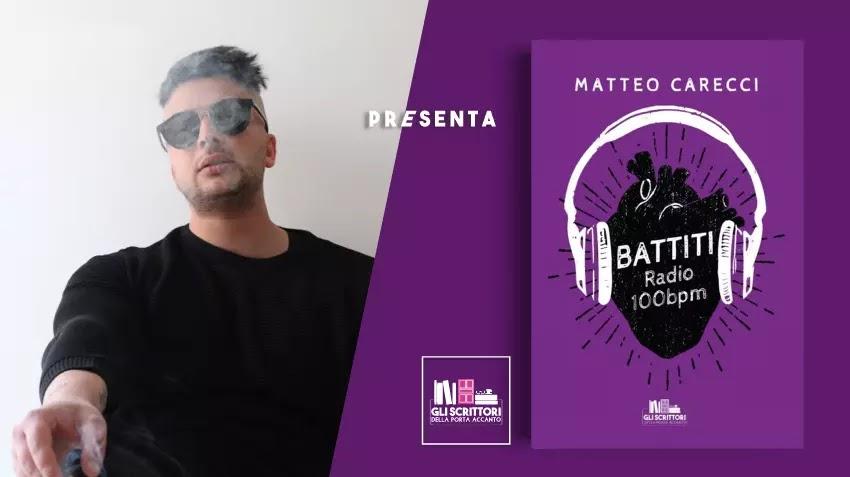 Matteo Carecci presenta: Battiti: Radio 100 bpm