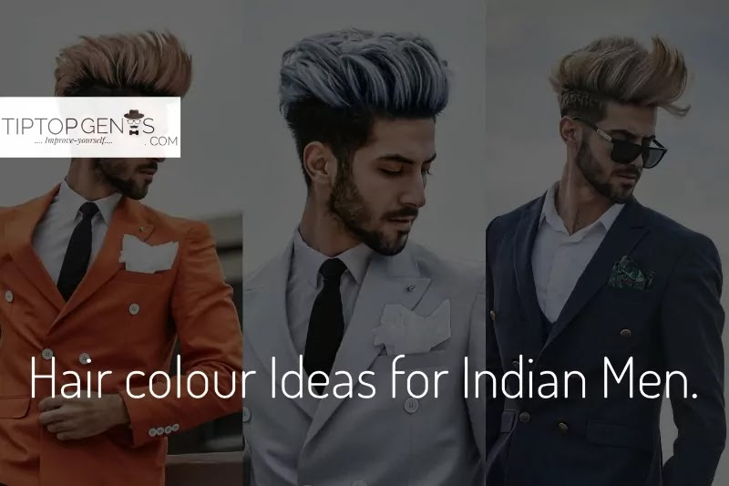 Hair Color For Indian Men.