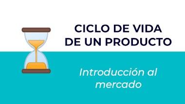 Ciclo de vida de un producto. Fase 1: Introducción al mercado