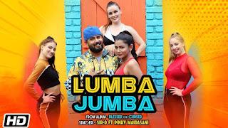 Lumba Jumba Lyrics- Sir-D ft. Pinky Maidasani