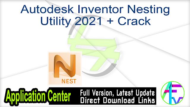 Autodesk Inventor Nesting Utility 2021 + Crack