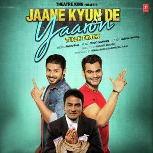 Jaane Kyun De Yaaron (2017)