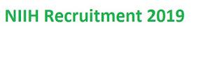 NIIH Recruitment 2019-at www.niih.org 01 Senior Research Fellow Vacancies | Walk in Interview