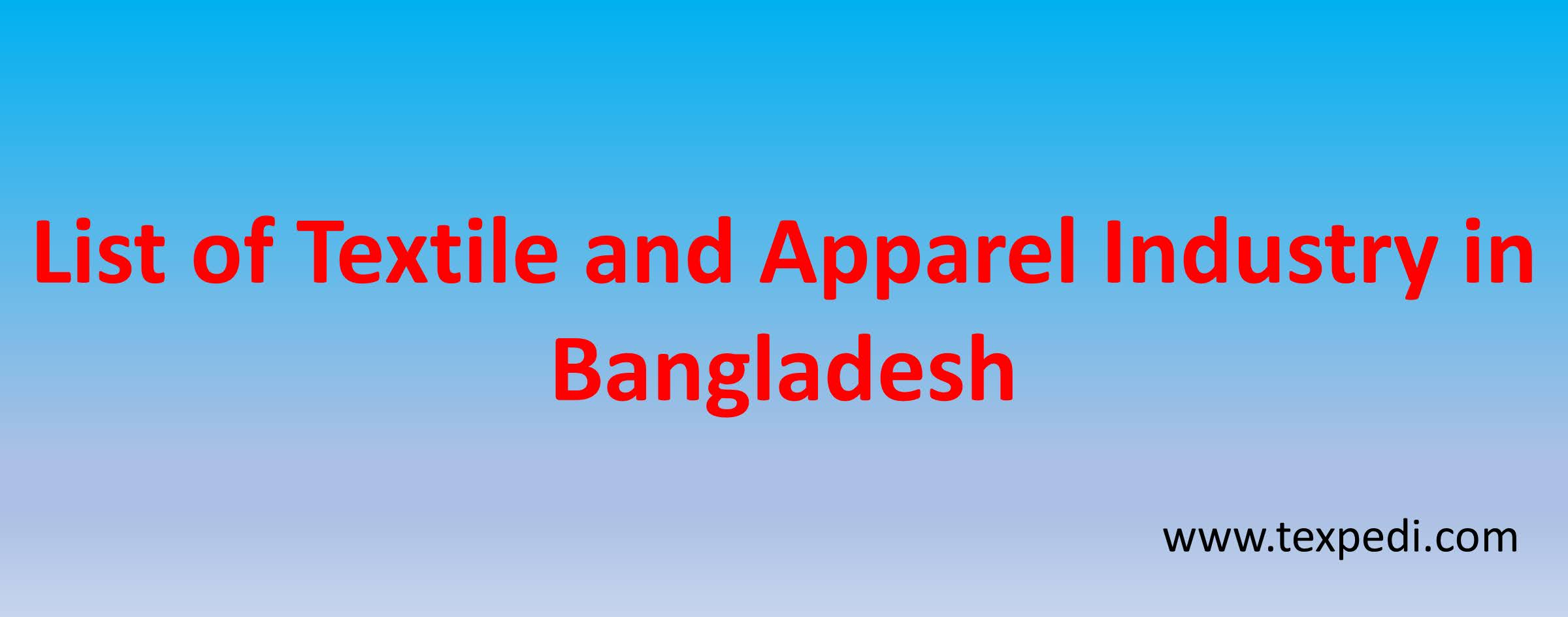List of Textile and Apparel Industry in Bangladesh