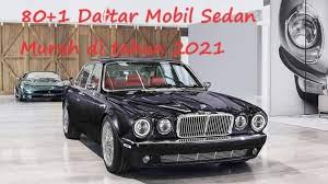 80+1 Daftar Mobil Sedan Murah di tahun 2021