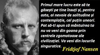 Citatul zilei: 10 octombrie - Fridtjof Nansen