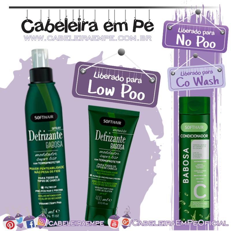 Condicionador (No Poo e Co Wash),  Defrizante e Defrizante Spray Babosa (Low Poo) - Soft Hair