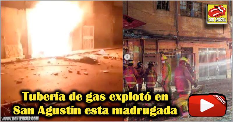 Tubería de gas explotó en San Agustín esta madrugada