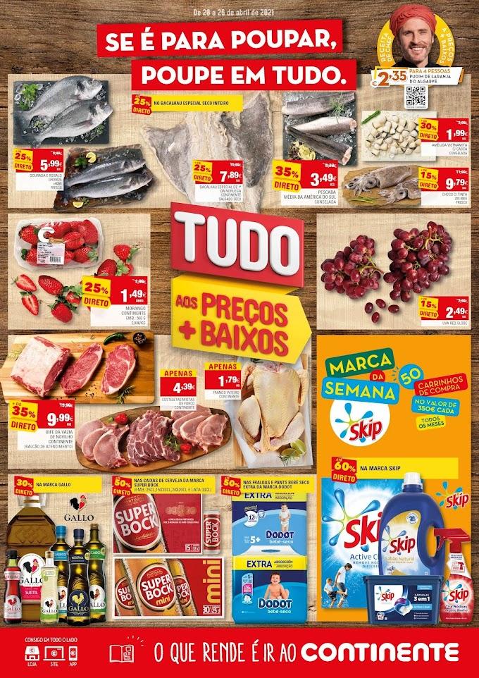 """Folheto Semanal CONTINENTE """"Se é para poupar, poupe em tudo."""" - De 20 a 26 de abril"""