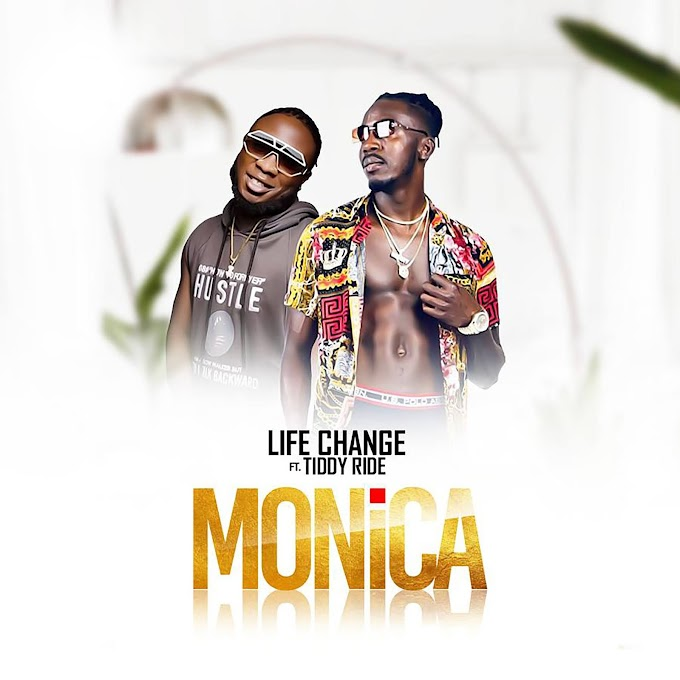 MUSIC: Life Change ft Tiddy Ride - Monica