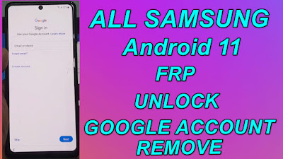 All Samsung Android 11 Google Account-FRP Unlock One Click